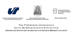 CONFERENCE: 2nd Jómsborg Conference ORIGINS, RECEPTION AND SIGNIFICANCE OF ADAM OF BREMEN'S ACCOUNT (19.11.2020, ONLINE)