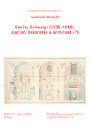 Lecture by Tomas Vales: Ondrej Schweigl (1735-1812): sculptor, decorator and architect (?)