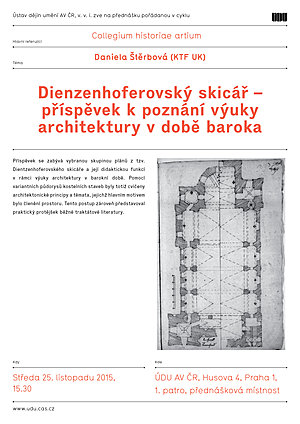 Lecture by Daniela Štěrbová: Dienzenhofers  sketchbook - contribution to the knowledge of teaching architecture in the Baroque period