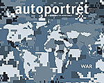 Autoportret (Self-portrait) Quarterly on Good Space - issue entitled WAR