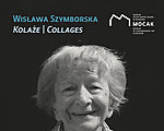 Wisława Szymborska. Collages – second edition