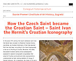 Lecture by Daniel Premerl (Institute of Art History, Zagreb): How the Czech Saint became the Croatian Saint – Saint Ivan the Hermit's Croatian Iconography
