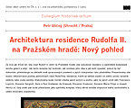 Lecture by Petr Uličný (Utrecht / Praha): Architecture of the residence of Rudolph II. Prague Castle: A New Perspective